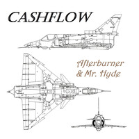 Cashflow - Afterburner & Mr. Hyde - Single