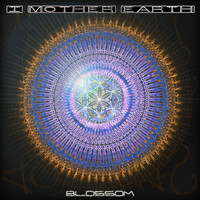 I Mother Earth - Blossom