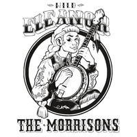 The Morrisons - Wild Eleanor