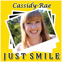 Cassidy-Rae - Just Smile