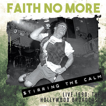 Faith No More - Stirring the Calm