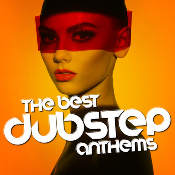 DNB|Dubstep|Dubstep Anthems - The Best Dubstep Anthems