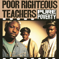 Poor Righteous Teachers - Pure Poverty