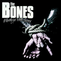 The Bones - Monkeys With Guns