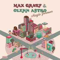 Max Graef & Glenn Astro - Magic Johnson