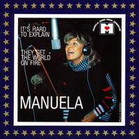 Manuela - It's Hard to Explain