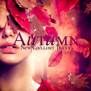 Various Artists - Autumn New Chillout Traxx