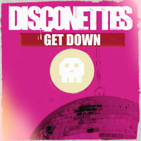 Disconettes - Get Down