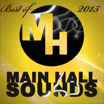 Various Artists - Best of Main Hall Sounds 2015