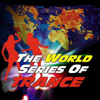 Various Artists - The World Series Of Trance