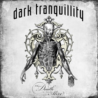 Dark Tranquillity - Where Death Is Most Alive (Live)