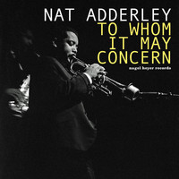 Nat Adderley - To Whom It May Concern - Autumn Feelings