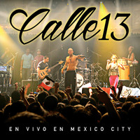 Calle 13 - En Vivo En Mexico City (Live)