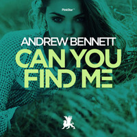 Andrew Bennett - Can You Find Me