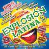 Explosion Latina 3 100% Latino Bum Bum  Various Artists