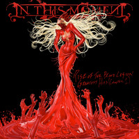 In This Moment - Rise of the Blood Legion- The Best of (Chapter 1) (Explicit)