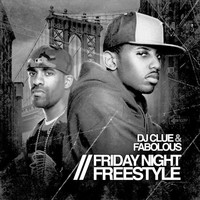 Fabolous - Friday Night Freestyle