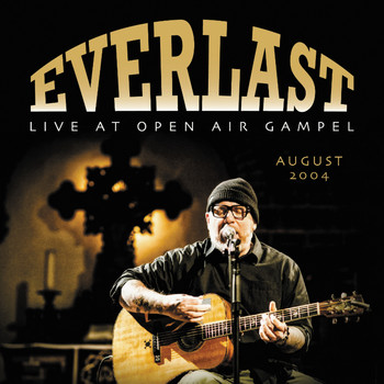 Everlast - Live At Open Air Gampel (2004)