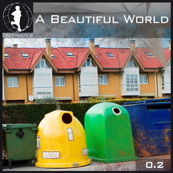 Various Artists - Tretmuehle Pres. A Beautiful World Vol. 2