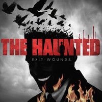 The Haunted - Exit Wounds