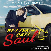 Little Barrie - Better Call Saul Main Title Theme (Extended)