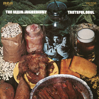 The Main Ingredient - Tasteful Soul