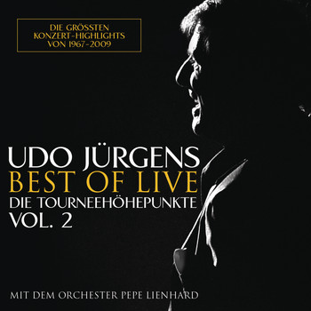 Udo Jürgens - Best of Live - Die Tourneehöhepunkte, Vol. 2