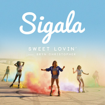 Sigala Feat. Bryn Christopher - Sweet Lovin' (Original Mix)