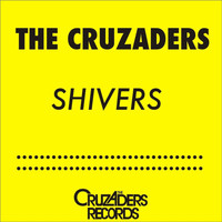 The Cruzaders - Shivers