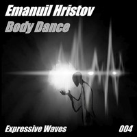 Emanuil Hristov - Body Dance
