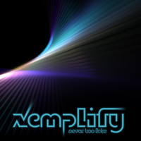 Xemplify - Never Too Late