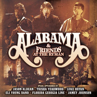 Alabama - Alabama & Friends At The Ryman