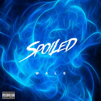 Wale - Spoiled (Explicit)