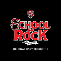 The Original Broadway Cast Of School Of Rock - Stick It To The Man