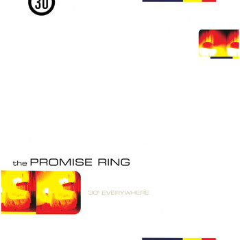 The Promise Ring - 30˚ Everywhere (Remastered)