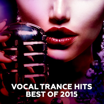 Various Artists - Vocal Trance Hits - Best Of 2015