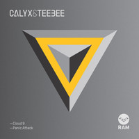 Calyx & Teebee - Cloud 9 / Panic Attack
