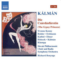 Richard Bonynge - Kalman: Csardasfurstin (Die) (The Gypsy Princess)