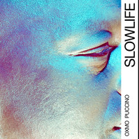 Oxmo Puccino - Slow Life - Single