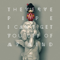 The Verve Pipe - I Can't Get You Off Of My Mind - Single