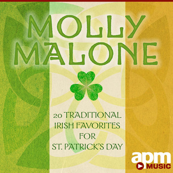 The Blarney Lads - Molly Malone: 20 Traditional Irish Favorites for St. Patrick's Day