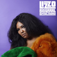 Lizzo - Big GRRRL Small World (Explicit)
