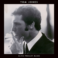 Tom Jones - Elvis Presley Blues