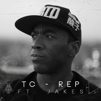 TC feat. Jakes - Rep (Explicit)