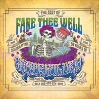 Grateful Dead - The Best Of Fare Thee Well: Celebrating 50 Years Of Grateful Dead