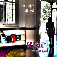 Bersuit Vergarabat - Que Hable de Vos