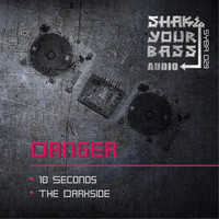 Danger - 10 Seconds / The Darkside