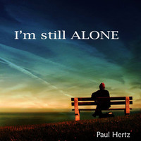 Paul Hertz - I'm Still Alone