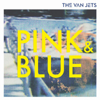 The Van Jets - Pink & Blue
