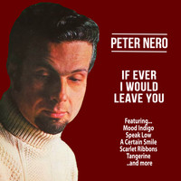 Peter Nero - If Ever I Would Leave You